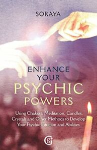 Enhance Your Psychic Powers by Soraya Book The Cheap Fast Free Post