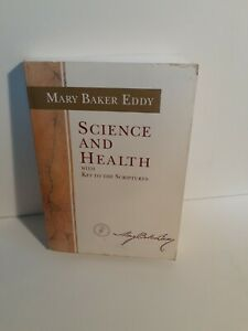 Science and Health with Key to the Scriptures (Authorized Edition) Paperback