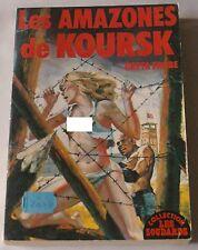 LES SOUDARDS - LES AMAZONES DE KOURSK - Greta Fröbé, Michel Landi - FEP 1977