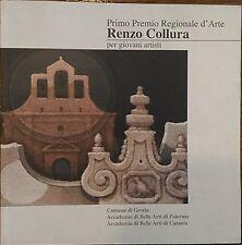 Renzo Collura per giovani artisti - Aa.vv.,  2000,  Comune Di Grotte