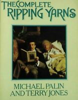 The Complete Ripping Yarns By Michael Palin