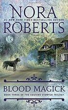 Blood Magick (The Cousins ODwyer Trilogy) by Nora Roberts