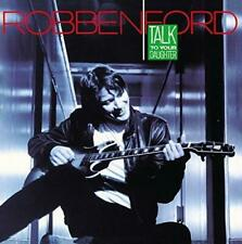 Robben Ford - Talk To Your Daughter - 2014 (NEW CD)