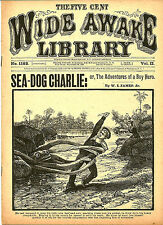dime novel; WIDE AWAKE LIBRARY #1182: Sea-Dog Charlie; or, The Adventures of a B