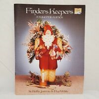 Finders Keepers Yuletide Edition Christmas Tole Book Kathy Janvrin Pegi White