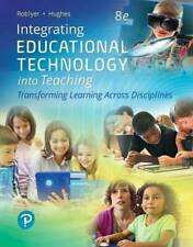 Integrating Educational Technology into Teaching (8th Edition) - VERY GOOD