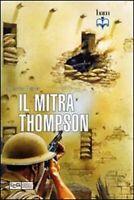 IL MITRA THOMPSON (Italiano)-by  Martin Pegler-2012-NUOVO