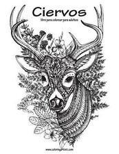 Ciervos: Ciervos Libro para Colorear para Adultos 1 by Nick Snels (2016,...