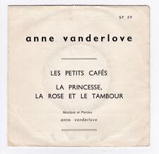 SP 45 TOURS ANNE VANDERLOVE LES PETITS CAFES PATHE SP 29 en 1968 PROMO