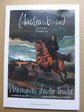Chateaubriand illustré .Tome 2. Mémoires d'outre-tombe / 1990