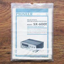Original 1970's PIONEER SX-600T Receiver Instruction MANUAL
