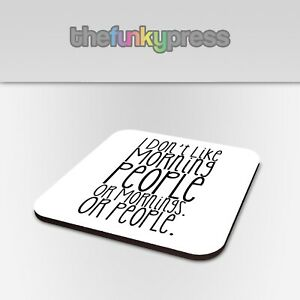 I Don't Like Morning People Funny Slogan Coaster Set Tea Coffee Drink Mat