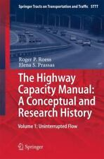 Springer Tracts on Transportation and Traffic Ser.: The Highway Capacity...