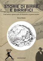 Storie di Birre e Birrifici  di Rocco Menna, V. Morgante,  2018,  Youcanprint