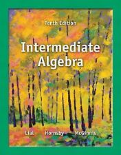 Intermediate Algebra by John E. Hornsby, Terry McGinnis and Margaret L. Lial...