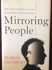 Mirroring People Marco Iacoboni First Edition Hardbound
