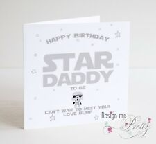 STAR WARS - DADDY TO BE -  Birthday Card New Dad Pregnant Baby Birth Father