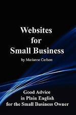 Websites for Small Business : Good Advice in Plain English for the Small...