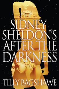 Sidney Sheldon's After the Darkness, Bagshawe, Tilly,Sheldon, Sidney, Good Condi
