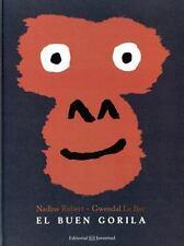 Buen Gorila: By Robert, Nadine Bec, N. Robert - G. Le Le Bec, Gwendal