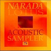 Narada Lotus Acoustic Sampler 5 by Various Artists (CD, Apr-1994, Narada)