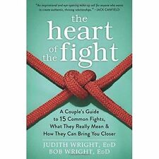 The heart of the fight: a couple's guide to fifteen common fights, what they
