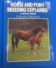 HORSE & PONY BREEDING EXPLAINED Katharine Tottenham (1979) Arco illustrated  SC
