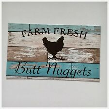 Farm Fresh Butt Nuggets Chicken Sign Wall Plaque or Hanging Farm Egg Blue Aqua