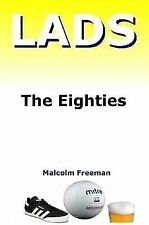 Lads - The Eighties-ExLibrary