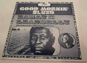 Good Mornin' Blues Early Leadbelly narrated by Woody Guthrie Vinyl LP Album