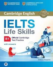 IELTS LIFE SKILLS OFFICIAL CAMBRIDGE TEST PRACTICE B1 STUDENT'S BOOK WITH ANS...