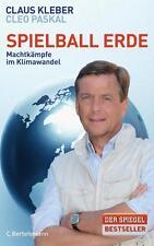 Spielball Erde von Claus Kleber und Cleo Paskal (2012, Gebundene Ausgabe)