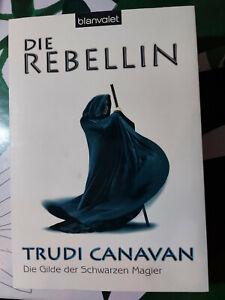 Die Rebellin - Trudi Canavan (2006, Taschenbuch) - Fantasy, Magie, Abenteuer