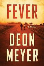Fever a novel by Deon Meyer brave new world apocalyse virus softcover ARC NEW