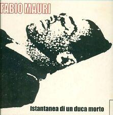 MAURI - Fabio Mauri. Istantanea di un duca morto. Nuova Icona, Venezia 2003