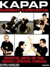 KAPAP Combat Concepts: Martial Arts of the Israeli Special Forces by Avi Nardia