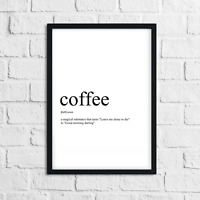 Funny Coffee Meaning Print, Definition, Typography, Home Decor, Wall Art Gift