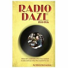 Radio Daze 1970-1976 : When DJ's Could Play What They Wanted to Play and Say...