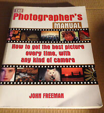 The Photographer's Manual John Freeman Hardback Book Best Picture Every Time