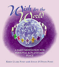 Wish for the World: A Daily Meditation for Personal & Planetary Peace,Dyson Pose