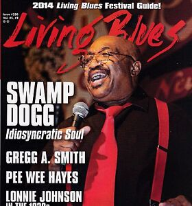 LIVING BLUES MAGAZINE NUMBER 230 APRIL 2014 SWAMP DOGG PEE WEE HAYES GREGG SMITH