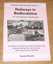 Railways In Bedfordshire On Old Picture Postcards Sandy Chrystal Paperback Book