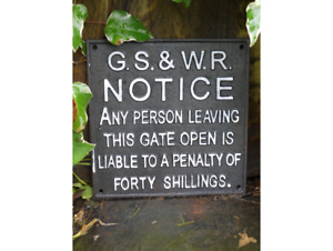 G.S. & W.R. Notice Cast Iron Sign Vintage Retro Gate Sign