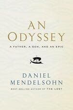 AN ODYSSEY : A Father, a Son,& an Epic by Daniel Mendelsohn (2017, Hardcover)NEW