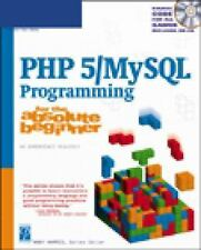 Php 5 MySql Programming for the Absolute Beginner (For the Absolute Beginner)
