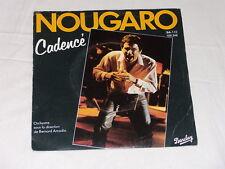 45 tours SP  - Claude NOUGARO - CADENCE - 1982