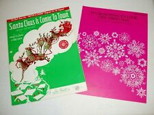 2 Christmas sheets *Santa Claus Is Comin' to Town *It's Beginning to Look a Lot