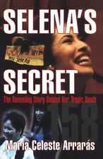 Selenas Secret: The Revealing Story Behind Her Tr