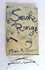 SMOKE RINGS by Clair R. Munns - 1st Edition 1961 - HC with DJ with signature