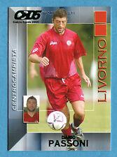 CALCIO CARDS 2005 Panini - Figurina/Sticker -n. 95 - PASSONI - LIVORNO -New